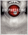 Dotphotozine Issue 6, September 2016 by Students of the CSUSB Art Department and Thomas McGovern