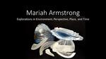 Mariah Armstrong by Mariah Armstrong