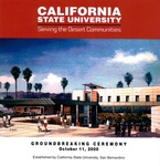 2000 - Groundbreaking Ceremony by California State University - San Bernardino